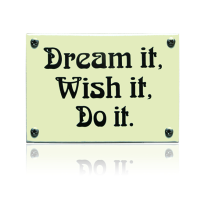 KNH-88 emaille naambordje 'Dream it Wish it Do it'