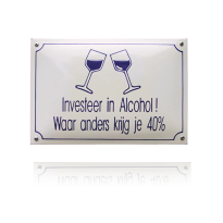 NH-45 emaille naambord 'Investeer in Alchohol!'