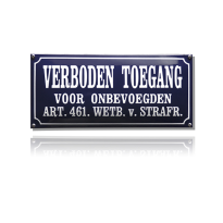 NH-82 emaille verbodsbord 'Verboden toegang'