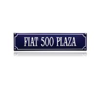 SS-27 emaille straatnaambord 'Fiat 500 Plaza'