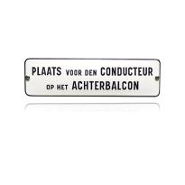 TR-17 emaille trein en tram bord 'Plaats voor den Conducteur'